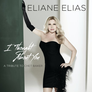 I Thought About You (A Tribute To Chet Baker)