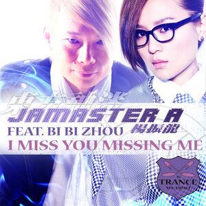 I Miss You Missing Me (featuring Bi Bi Zhou)