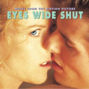 Eyes Wide Shut - Music From The Motion Picture