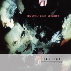 Disintegration - Deluxe Edition