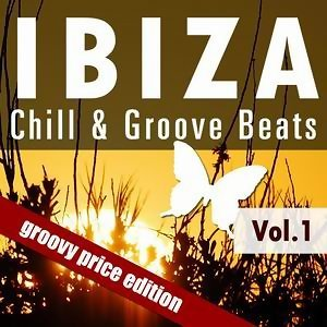 Ibiza Chill & Groove Beats - Vol.1