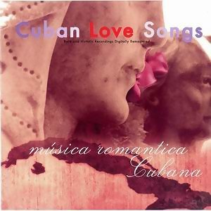 Cuban Love Songs