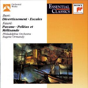 Ibert: Divertissement; Escales; Fauré: Pavane; Pelleas et Melisande; Roussel: Bacchus et Ariane