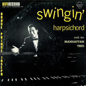 Swingin Harpsichord With The Manhattan Trio