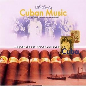 Legendary Orchestras of Cuba