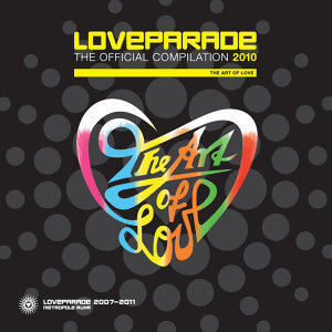 Loveparade 2010 - The Art Of Love [The Official Compilation]