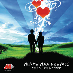 Nuvve Naa Preyasi (Original Motion Picture Soundtrack)