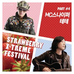 Strawberry X-Treme Festival, Pt. 4