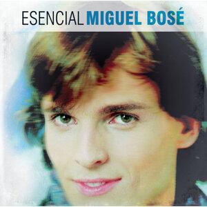 Esencial Miguel Bose