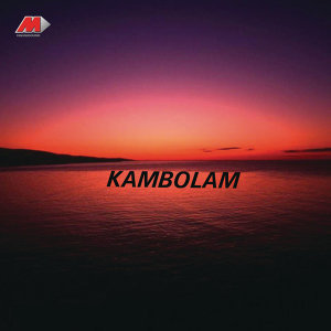 Kambolam (Original Motion Picture Soundtrack)
