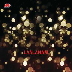Laalanam (Original Motion Picture Soundtrack)