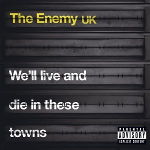 Well Live and Die In These Towns - US version