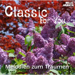 Classic for You: Melodien zum Träumen
