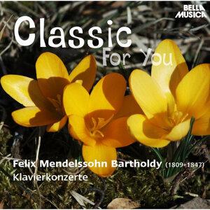 Classic for You: Bartholdy: Klavierkonzerte
