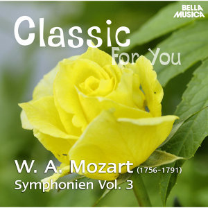 Mozart: Symphonien - Vol. 3