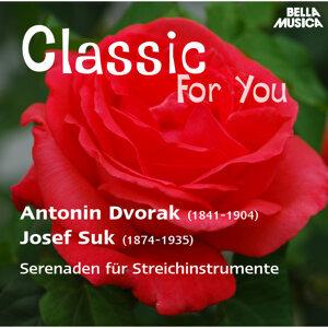 Classic for You: Dvorák - Suk: Serenaden für Streichinstrumente