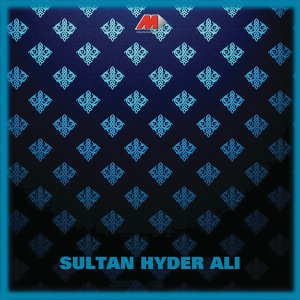 Sultan Hyder Ali (Original Motion Picture Soundtrack)