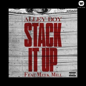 Stack It Up (feat. Meek Mill)