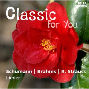Classic for You: Schumann - Brahms - Strauss: Lieder