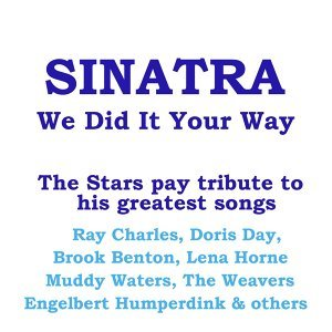 Sinatra - We Did It Your Way