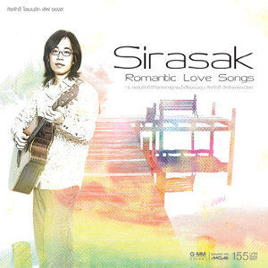 Sirasak Romantic Love Songs