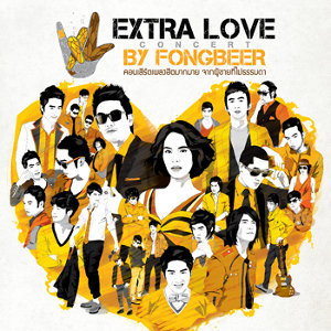 Extra Love concert by Fongbeer
