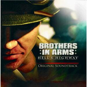 Brothers In Arms: Hells Highway(戰火回憶錄:地獄血路 電玩原聲帶)