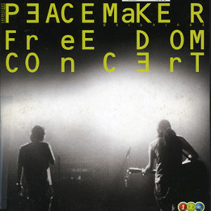 Peacemaker Freedom Concert