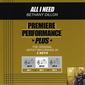 All I Need (Premiere Performance Plus Track)