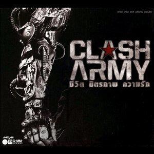 CLASH ARMY ชีวิต มิตรภาพ ความรัก