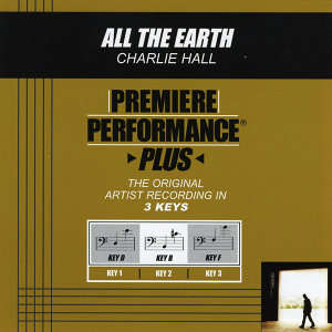 All The Earth (Premiere Performance Plus Track)