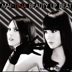 MAI-TINA BEAUTY UP BEAT
