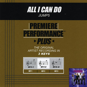 All I Can Do (Premiere Performance Plus Track)