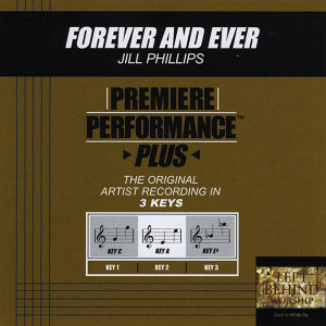 Forever And Ever (Premiere Performance Plus Track)