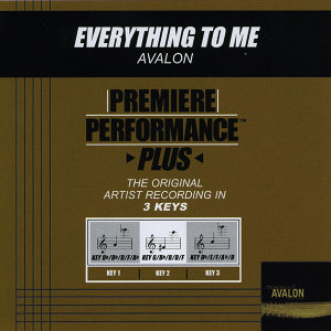 Everything To Me (Premiere Performance Plus Track)