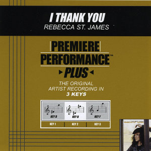I Thank You (Premiere Performance Plus Track)