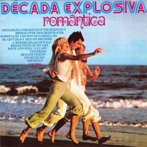 Decada Explosiva Romantica
