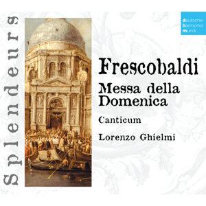 DHM Splendeurs: Frescobaldi: Messa Della Domenica