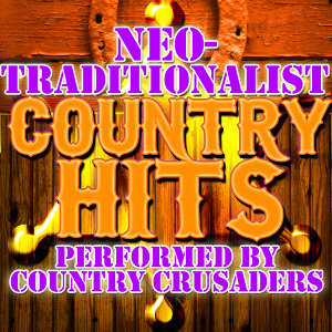 Neo-Traditionalist Country Hits