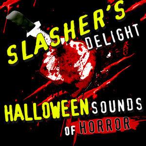 Slasher's Delight - Halloween Sounds of Horror