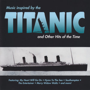 Titanic (Music Inspired By)