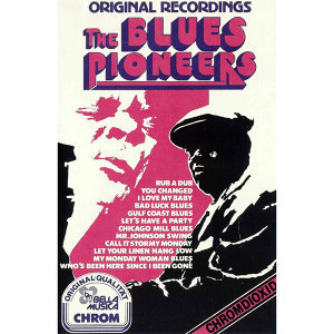 The Blues Pioneers