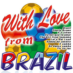With Love from Brazil