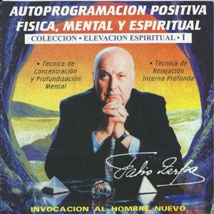 Autoprogramacion Positiva Fisica, Mental Y Espiritual