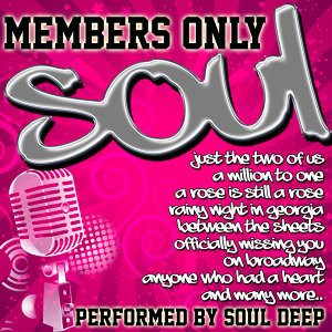 Members Only: Soul