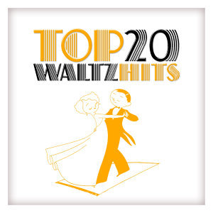 Top 20 Waltz Hits
