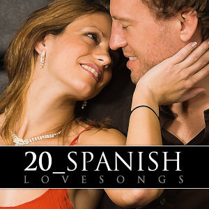 20 Spanish Love Songs