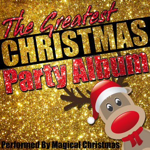 The Greatest Christmas Party Album