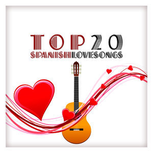 Top 20 Spanish Love Songs