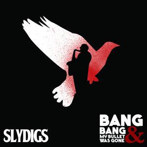 Bang, Bang & My Bullet Was Gone